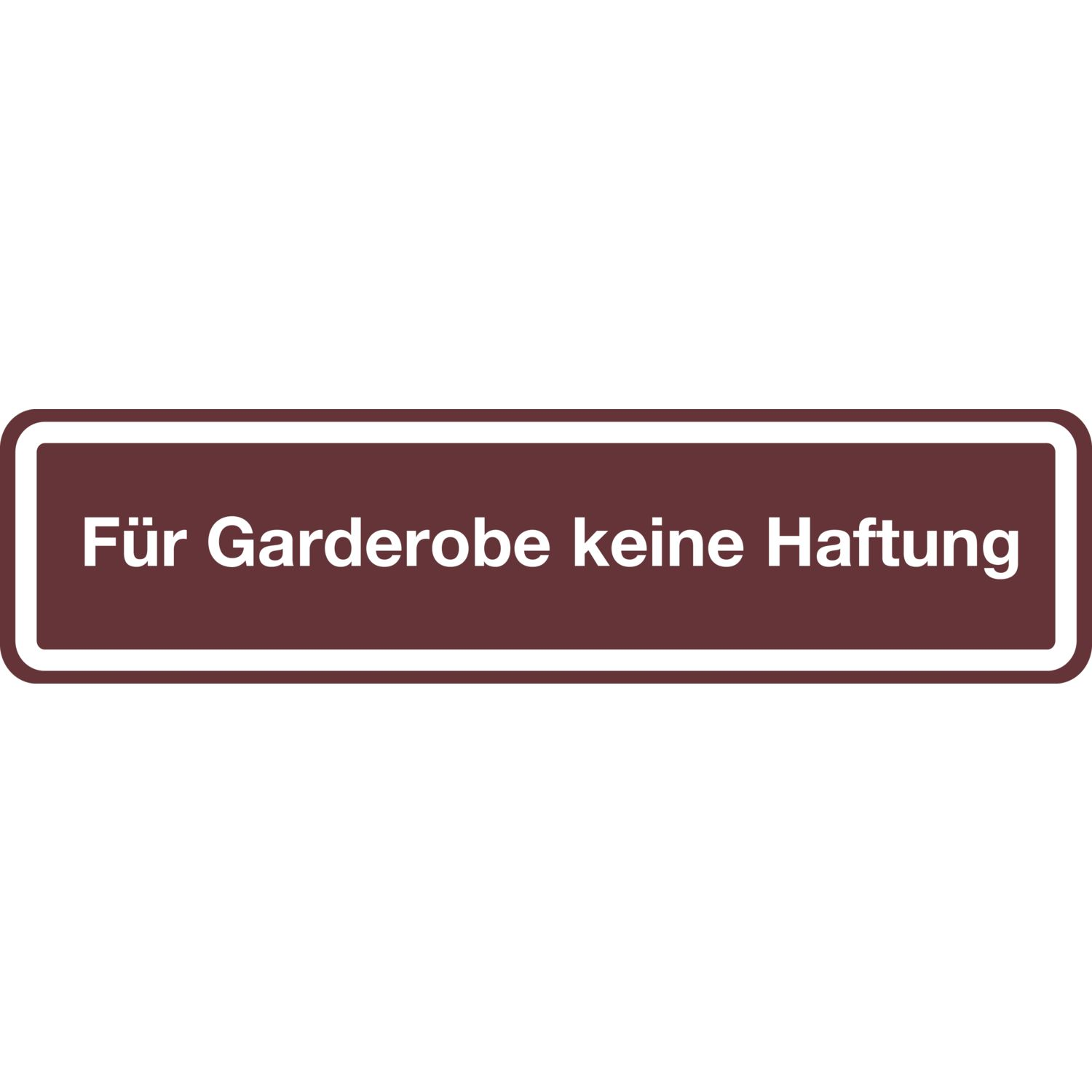 hinweisschild 200 x 48 mm f r garderobe keine haftung ral 8014. Black Bedroom Furniture Sets. Home Design Ideas
